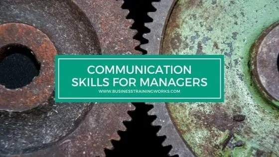 Communication Skills Training for Managers