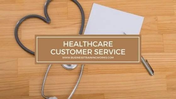 Healthcare Customer Service Training