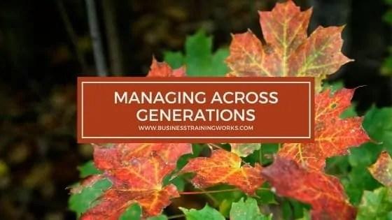 Managing Across Generations Training