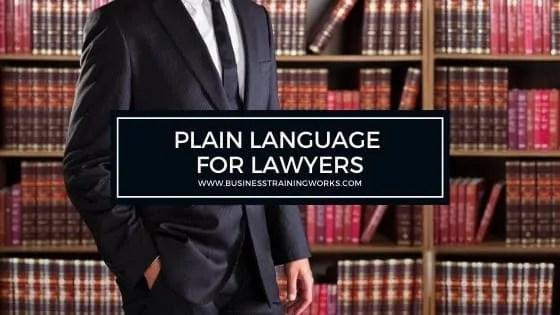 Plain Language for Lawyers Training