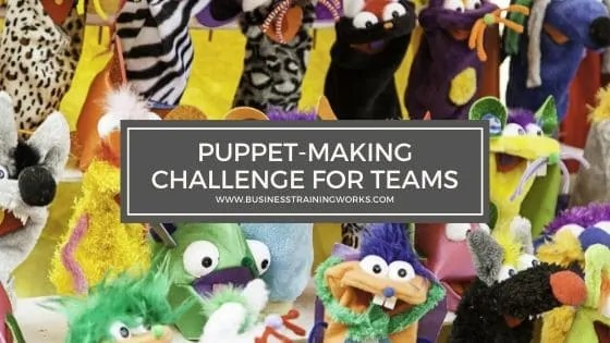 Puppet-Making Challenge for Teams