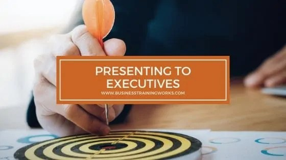 Skills for Presenting to Executives Training