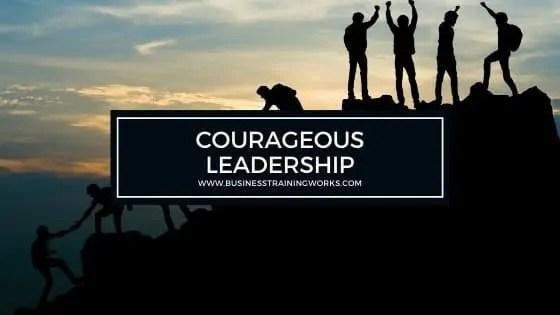 Courageous Leadership Training