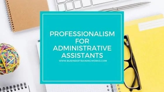 Online Professionalism for Administrative Assistants