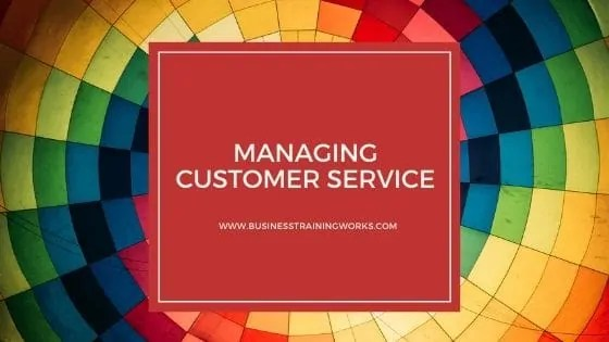 Online Managing Customer Service Course