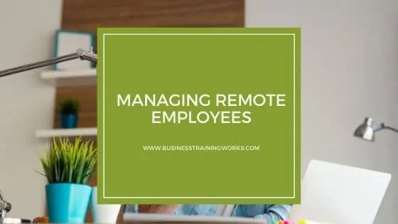 326 Online Course Managing Remote Employees