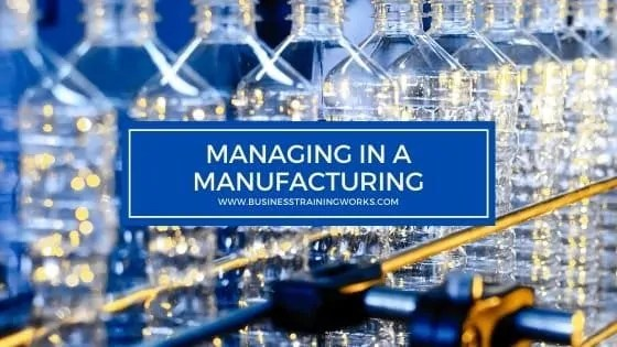 Management Skills Training for Manufacturing