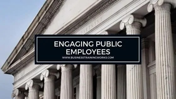Engaging Government Employees Training