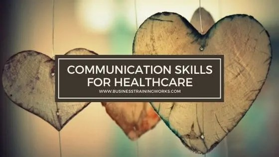 Communication Skills Training for Healthcare