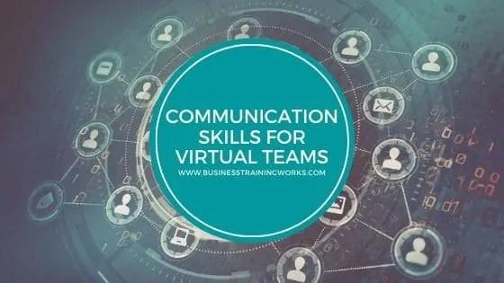 Communication Skills for Virtual Teams Webinar