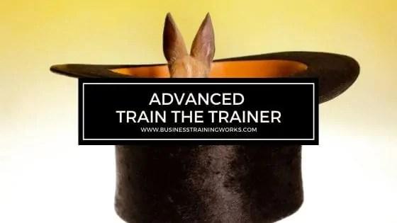 Advanced Train the Trainer Course