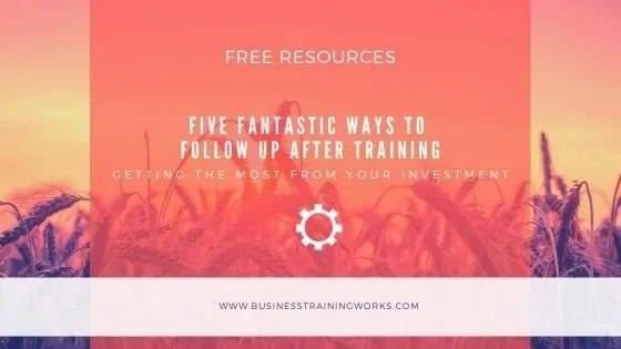 Five Ways to Follow Up After Training
