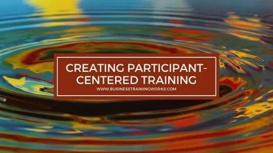 Participant-Centered Training Workshop