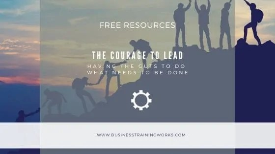 The Courage to Lead