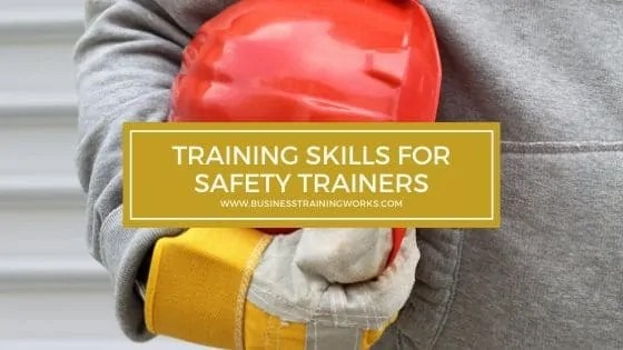 Training Skills Training for Safety Trainers