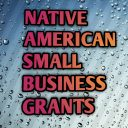 Native American small business grants