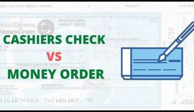 Cashier's Check vs Money Order