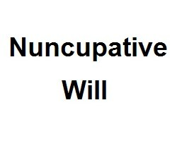 nuncupative will