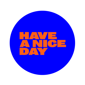 Have A Nice Day Festival - Evenementen