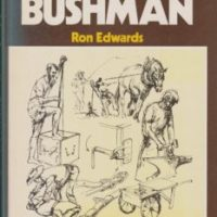 Skills Of The Australian Bushman