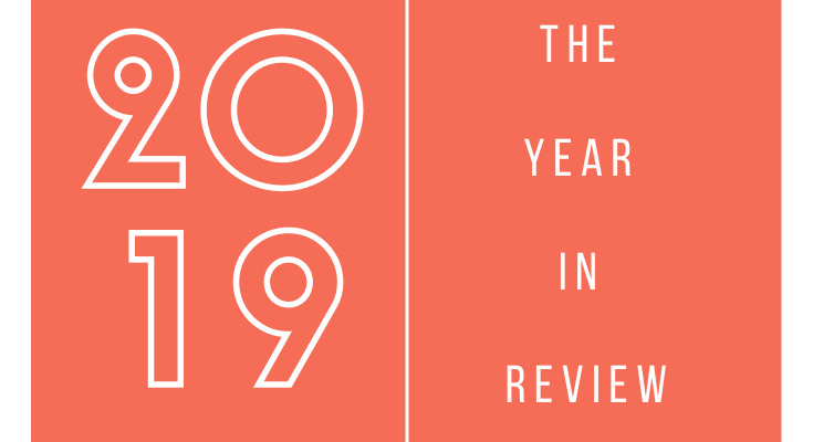 The Year in Review: 2019