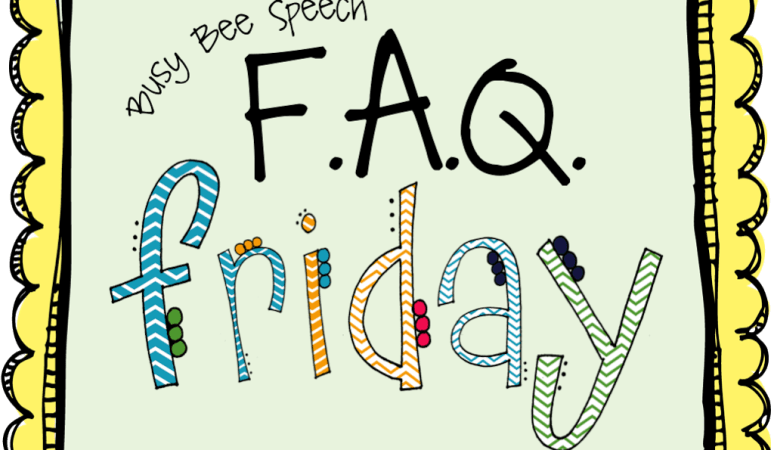 Introducing: FAQ Fridays!