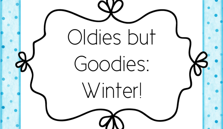 Oldies But Goodies: Winter!