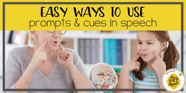 Easy ways to use prompts and cues in speech therapy