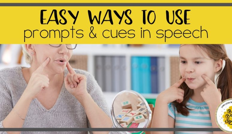 Easy Ways to Use Prompts & Cues in Speech Therapy