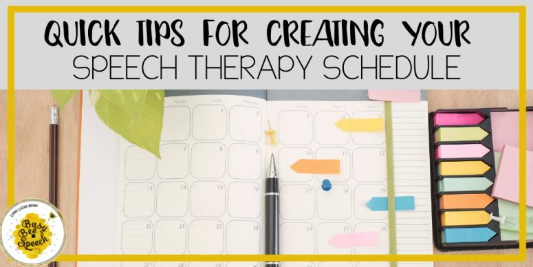 Tips for creating your speech therapy schedule