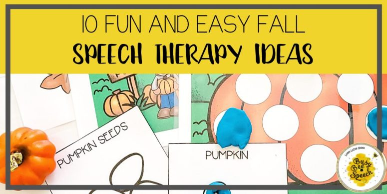 10 fun and easy fall speech therapy ideas for preschool
