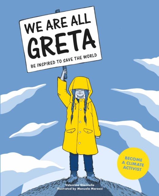 Book - We Are All Greta - Be Inspired to Save the World - Valentina Giannella