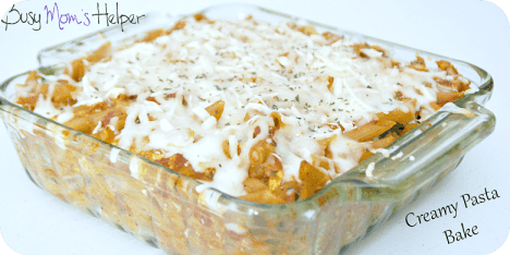 Creamy Pasta Bake / Busy Mom's Helper