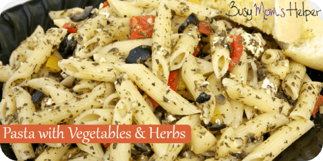 Pasta with grilled vegetables and herbs / Busy Mom's Helper