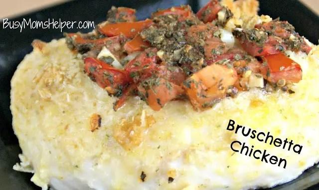 Bruschetta Chicken / Busy Mom's Helper
