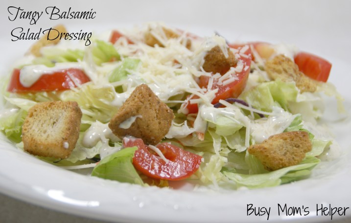 Tangy Balsamic Salad Dressing / Busy Mom's Helper