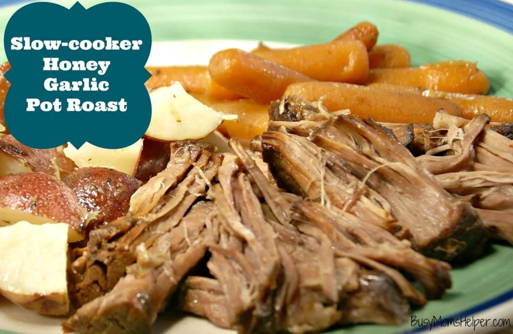Slow-cooker Honey Garlic Pot Roast / Busy Mom's Helper
