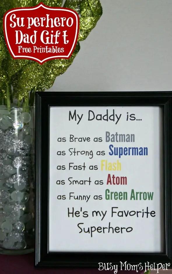 Superhero Dad Gift Free Printables / by www.BusyMomsHelper.com #fathersday #dadgift #freeprintable #superhero