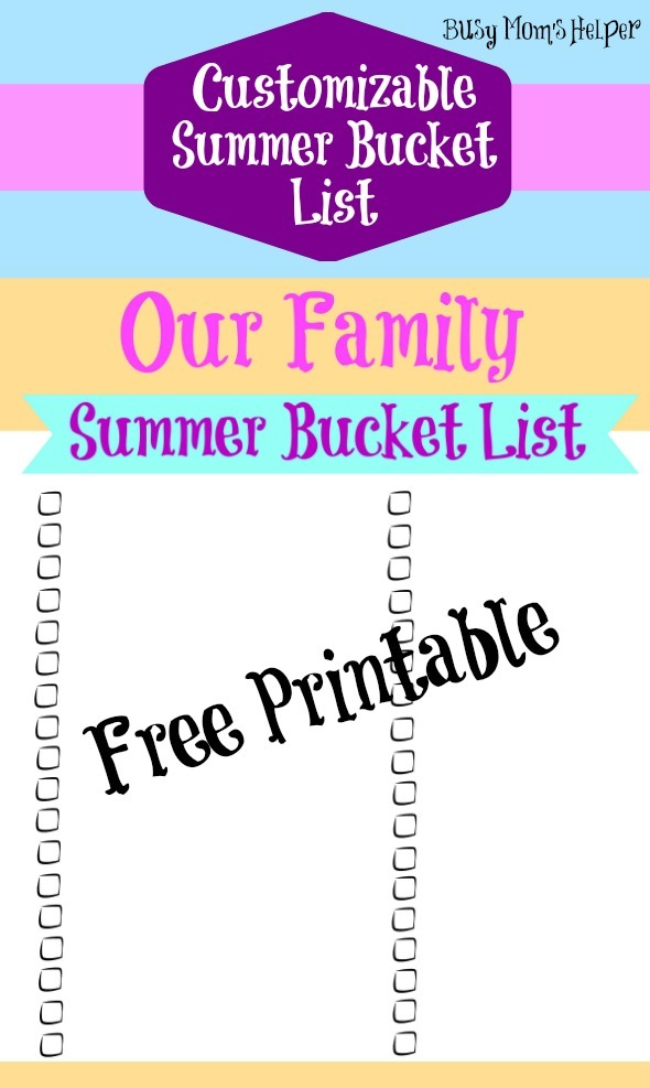 Customizable Summer Bucket List Free Printable / by www.BusyMomsHelper.com #summer #printable #summertodolist #summerfun