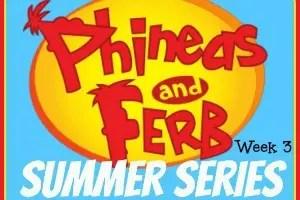 Phineas & Ferb Summer Series: Week 3 / by www.BusyMomsHelper.com #P&FSummer #kidsactivities