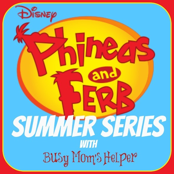 Phineas & Ferb Summer Series: Week 2 / by www.BusyMomsHelper.com #PFSummer #summerfun #kids