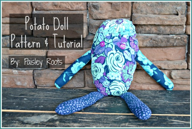 Potato Doll Pattern & Tutorial / by Paisley Roots for Busy Mom's Helper #sewing #patterns #kidcrafts