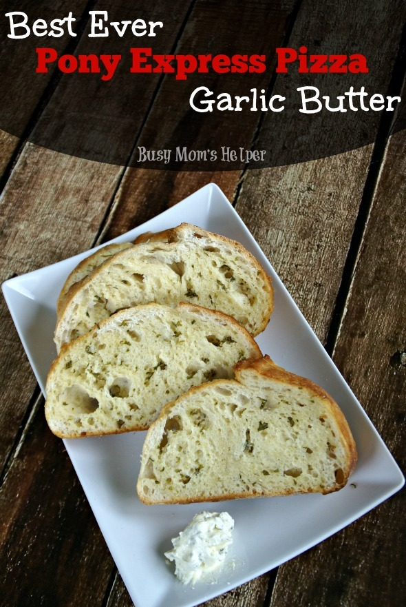 Best Ever Pony Express Pizza Garlic Butter / by Busy Mom's Helper #GarlicButter #Spread #Bread #Butter