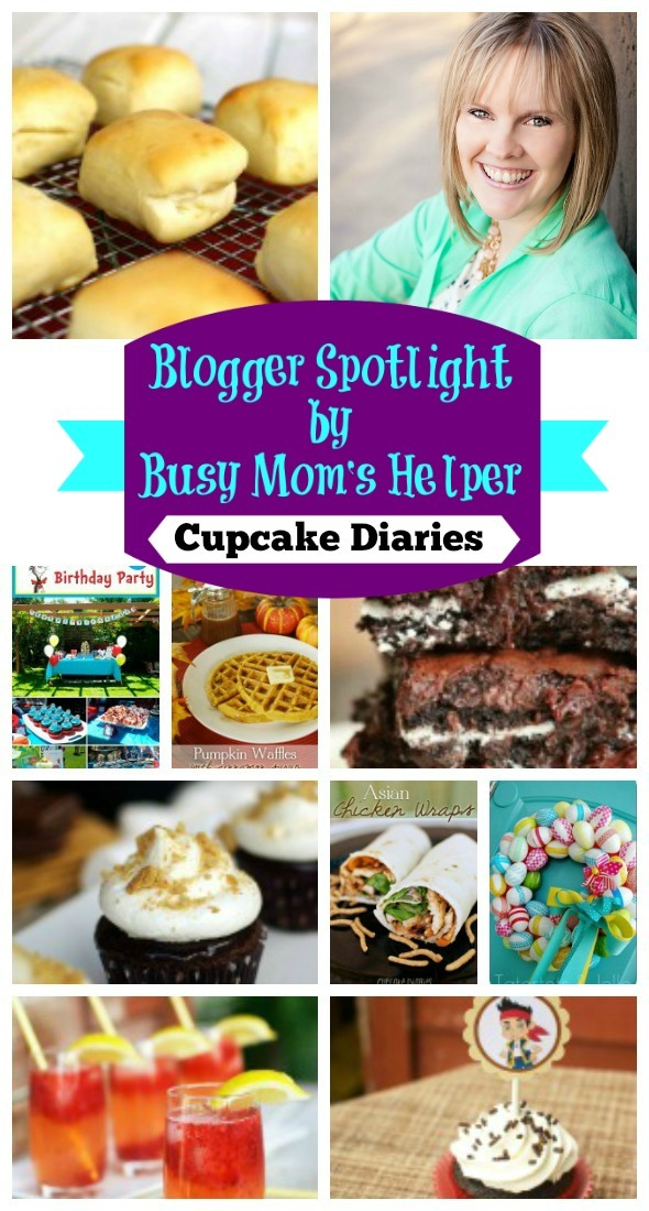 Blogger Spotlight: Cupcake Diaries / by Busy Mom's Helper #favoritebloggers