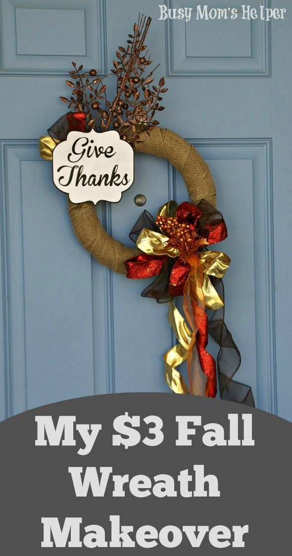 My $3 Fall Wreath Makeover / by Busy Mom's Helper #Wreath #FallDecor #BudgetCraft
