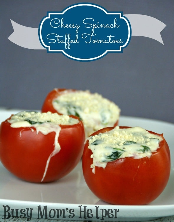 Cheesy Spinach Stuffed Tomatoes / by Busy Mom's Helper #stuffedtomatoes #cheese