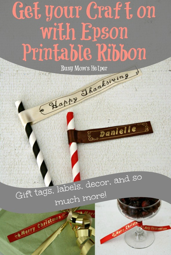 Get Your Craft on with Epson Printable Ribbon / by Busy Mom's Helper #craft #ribbon #labels