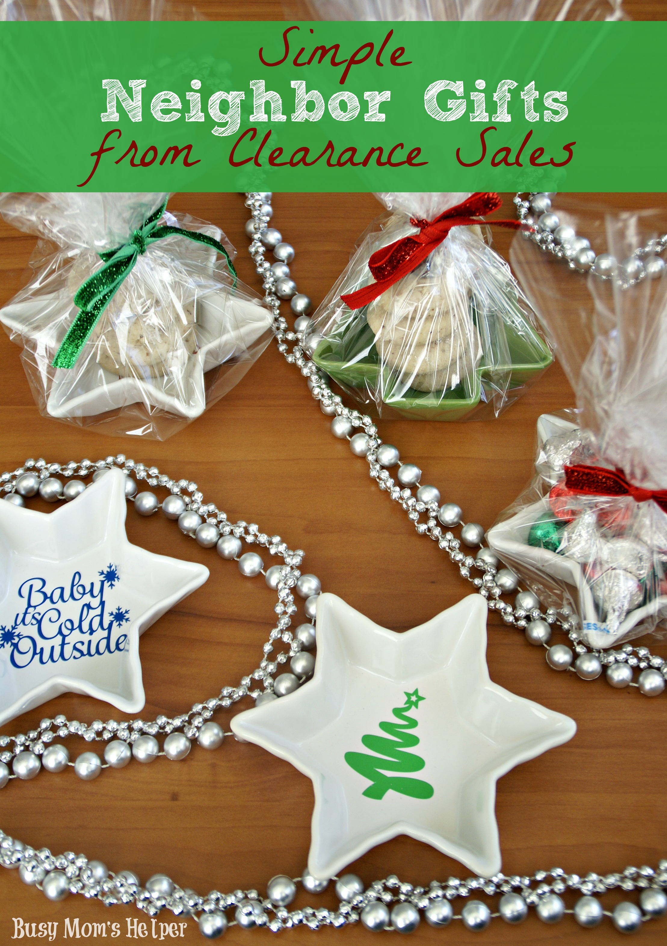 Simple Neighbor Gifts from Clearance Sales - Busy Mom\'s Helper