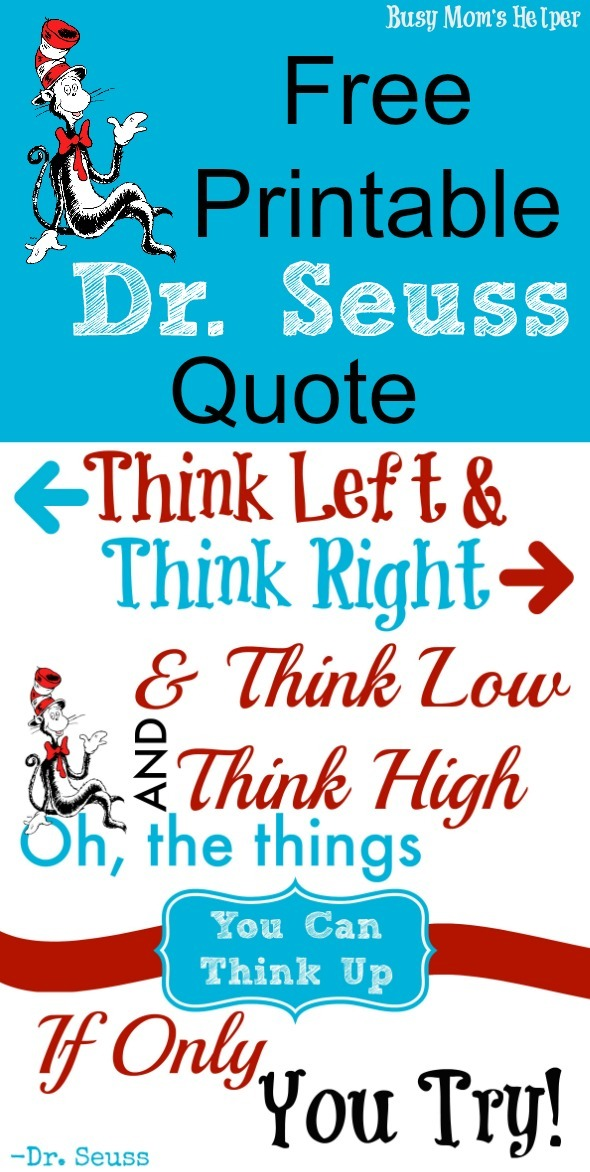 image relating to Free Printable Dr Seuss Quotes titled Totally free Printable Down load Dr. Seuss Quotation - Occupied Mothers Helper