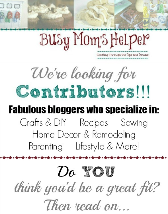 Call for Contributors / by Busy Mom's Helper